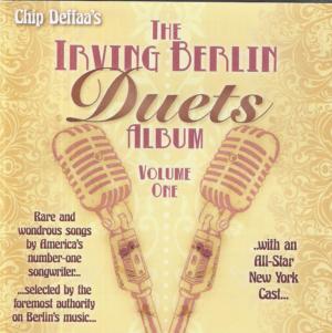 Chip Deffaa's THE IRVING BERLIN DUET ALBUM Out August 31