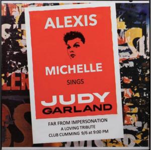 Alexis Michelle Sings Judy Garland At Club Cumming