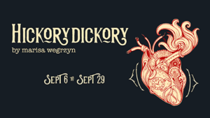 Bay Area Premiere Of HICKORYDICKORY Opens In Redwood City In September