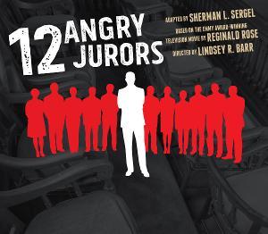 TWELVE ANGRY JURORS Comes to Vagabond Players