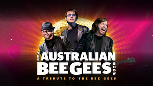 Coral Springs Center For The Arts Will Present THE AUSTRALIAN BEE GEES SHOW