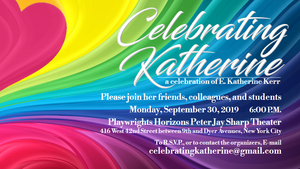 A Celebration Of E. Katherine Kerr Announced At Playwrights Horizons