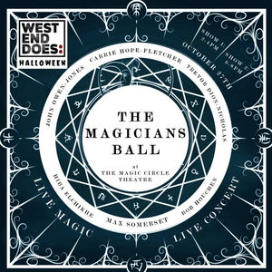West End Does: Halloween Comes to The Magic Circle