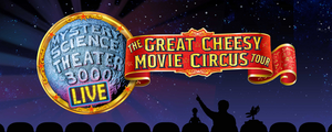 MYSTERY SCIENCE THEATER 3000 LIVE! Comes To Morrison Center