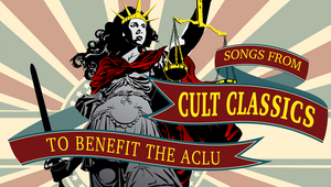 SONGS FROM CULT CLASSICS TO BENEFIT THE ACLU At Feinstein's/54 Below