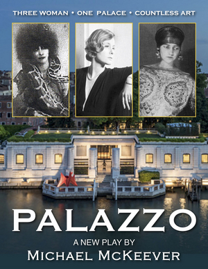 Lynn University Launches Jan McArt's New Play Readings With Michael McKeever's PALAZZO