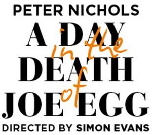 Final Casting Announced For A DAY IN THE DEATH OF JOE EGG