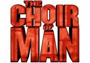 THE CHOIR OF MAN Returns To DPAC
