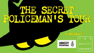 Amnesty International UK And The Guilty Feminist Announce THE SECRET POLICEMAN'S TOUR Show In Manchester