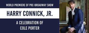 DPAC Announces Digital Lottery For HARRY CONNICK, JR. - A CELEBRATION OF COLE PORTER
