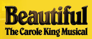 BEAUTIFUL - THE CAROLE KING MUSICAL Premieres In Wilmington in November