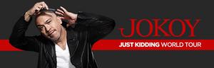 JOKOY To Bring Just Kidding World Tour To Australia