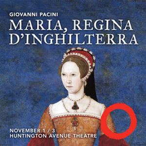 Odyssey Opera Presents Fully-Staged Production Of MARIA, REGINA D'INGHILTERRA Next Month