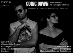 World Premiere Play GOING DOWNTo Star Brooke Procida And Austin Rapp