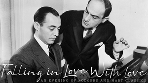'Falling in Love with Love: An Evening of Rodgers and Hart Classics' Comes to Feinstein's/54 Below