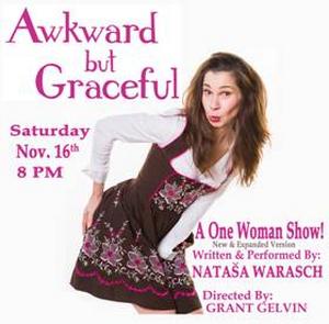 AWKWARD BUT GRACEFUL Opens in San Diego Saturday, November 16