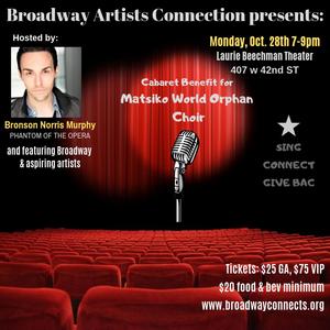 Bronson Norris Murphy Hosts Broadway Artists Connection Benefit For Matsiko World Orphan Choir