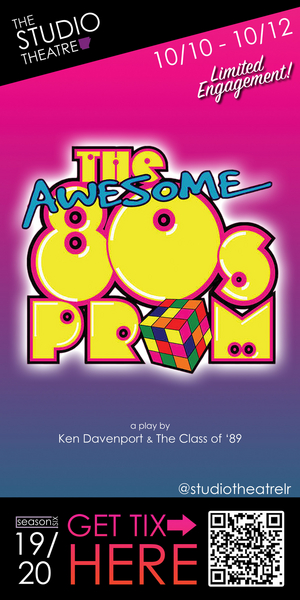 THE AWESOME 80S PROM Comes to The Studio Theatre