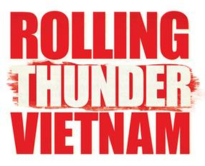 ROLLING THUNDER VIETNAM is Back By Popular Demand In 2020