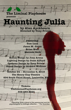 The Liminal Playhouse Opens HAUNTING JULIA
