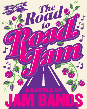 Two Roads Brewing Co. And Warner Theatre Present THE ROAD TO ROAD JAM: A BATTLE OF JAM BANDS