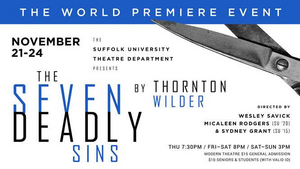 Suffolk University Theatre Department Presents the World Premiere Of THE SEVEN DEADLY SINS By Thornton Wilder
