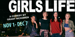 Pinch 'N' Ouch To Present GIRLS LIFE By Atlanta Native Grant McGowen