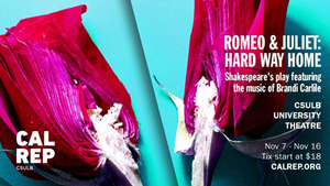 ROMEO & JULIET: HARD WAY HOME Comes to University Theatre