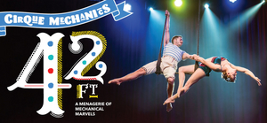 New 42nd Street Presents42FT – A MENAGERIE OF MECHANICAL MARVELS At New Victory Theater