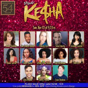 54 SINGS KE$HA Will Come to Feinstein's/54 Below