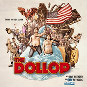 The Dollop Comes To Newman Center, February 21