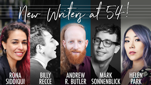 NEW WRITERS AT 54! Announced At Feinstein's/54 Below