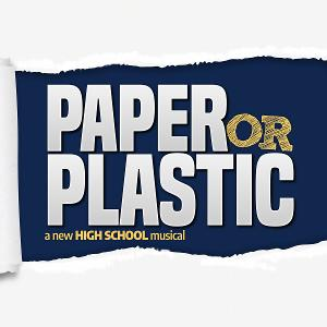 New Off-Broadway-Bound Musical PAPER OR PLASTIC Will Receive First Developmental Reading This December