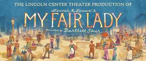 MY FAIR LADY Goes on Sale at DPAC On November 21