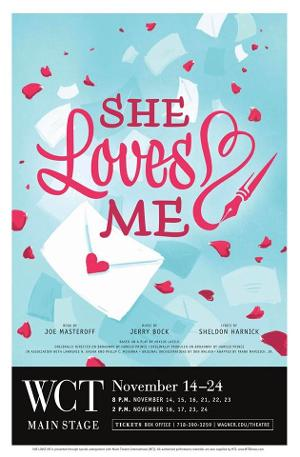 Wagner College Theatre Presents SHE LOVES ME, November 14-24