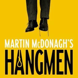 Martin McDonagh's HANGMEN Comes to Broadway in February 2020