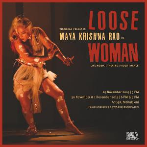 LOOSE WOMAN Comes to G5A