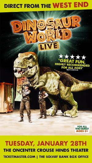 DINOSAUR WORLD LIVE and B - THE UNDERWATER BUBBLE SHOW Come to The Oncenter Crouse Hinds Theater