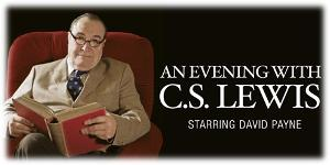 AN EVENING WITH C.S. LEWIS Comes to Aronoff Center