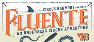 FLUENTE - An Undersea Circus Adventure Comes to City Museum