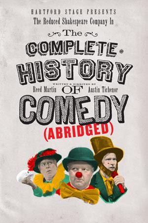 Hartford Stage Presents The Reduced Shakespeare Company In THE COMPLETE HISTORY OF COMEDY (ABRIDGED) In June