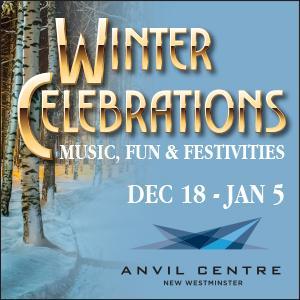Anvil Centre Winter Celebrations Brings A Cornucopia of Activities and Performances