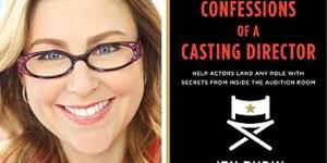 Jen Rudin Launches Podcast Based On CONFESSIONS OF A CASTING DIRECTOR