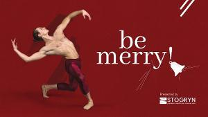 Ballet Edmonton Presents BE MERRY A Variety-Style Christmas Show