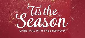 CHRISTMAS WITH THE SYMPHONY Brings Classics, Carols, And Sing-alongs To Sioux Falls This Weekend Only