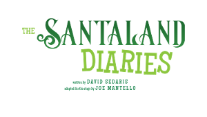 THE SANTALAND DIARIES At Virginia Stage Company!
