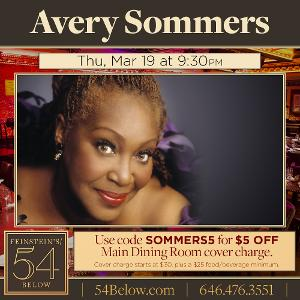 Avery Sommers Will Make Her Feinstein's/54 Below Solo Debut