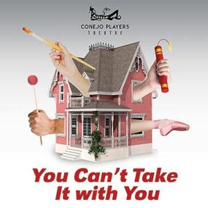 YOU CAN'T TAKE IT WITH YOU Opens Conejo Players 2020 Season