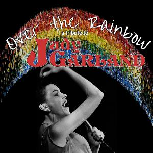 Tickets Now On Sale For OVER THE RAINBOW A Tribute To Judy Garland Hill Country Community Theatre