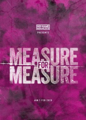 The No Name Collective Presents MEASURE FOR MEASURE